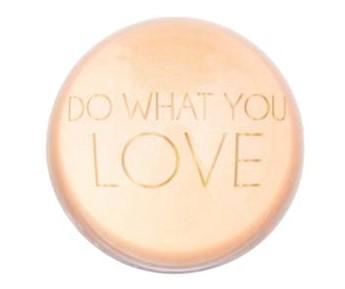 "Briefbeschwerer ""DO WHAT YOU LOVE"", 8x8x5 cm"